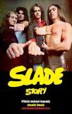 Slade Story - Šotola Zdeněk