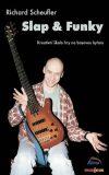 Slap & Funky - Kreativní škola hry na basovou kytaru - DVD - Richard Scheufler