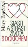 Slasti a strasti života s doktorem - Mary Bardová