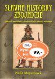 Slavné historky zbojnické - Naďa Moyzesová