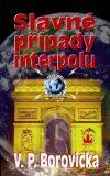 Slavné případy Interpolu - Václav P. Borovička