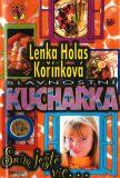 Slavnostní kuchařka - Sním ještě víc - Lenka H. Kořínková