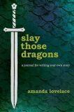 Slay Those Dragons - Amanda Lovelace