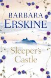 Sleeper´s Castle - Barbara Erskinová