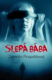 Slepá bába - Jarmila Pospíšilová