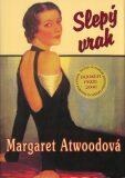 Slepý vrah - Margaret Attwoodová