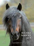Slezský norický kůň - Dalibor Gregor, ...