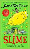 Slime : The new children´s book from No. 1 bestselling author David Walliams - David Walliams