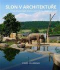 Slon v architektuře - Pavel Ullmann