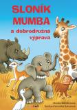 Sloník Mumba a dobrodružná výprava - Veronika Balcarová, ...