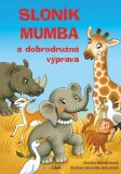 Sloník Mumba adobrodružná výprava - Veronika Balcarová, Monika Nikodemová