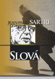 Slová - Jean-Paul Sartre