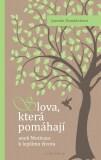 Slova která pomáhají - Jarmila Mandžuková