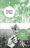 Slová vďaky - Delphine de Vigan