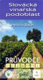 Slovácká vinařská podoblast - Helena Baker