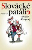 Slovácké patálie - Václav Gál