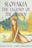 Slovakia The Legend of the Linden - Zuzana Palovic, ...