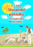 Slovanské pohádky - Karel Jaromír Erben, ...