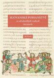 Slovanské pohanství ve středověkých ruských kázáních - Jiří Dynda