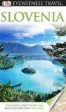 Slovenia - DK Eyewitness Travel Guide - Dorling Kindersley