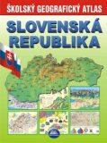 Školský geografický atlas Slovenská republika - Mapa Slovakia