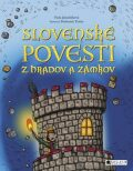 Slovenské povesti z hradov a zámkov - Viola Jakubičková