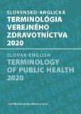 Slovensko-anglická terminológia verejného zdravotníctva 2020 - Elena Nováková, ...