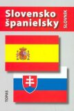 Slovensko-španielsky a španielsko-slovenský slovník - Tatiana Kotuliaková