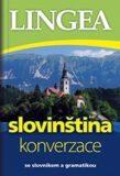 Slovinština - konverzace ...se slovníkem a gramatikou -  Lingea