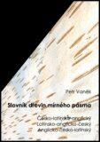 Slovník dřevin mírného pásma - Petr Vaněk