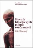Slovník filosofických pojmů současnosti - Jiří Olšovský
