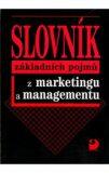 Slovník základních pojmů z marketingu a managementu - Jitka Vysekalová