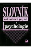 Slovník základních pojmů z psychologie - Ilona Gillernová