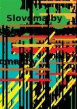 Slovomalby - Adam Votruba