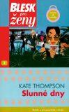 Slunné dny - Kate Thompsonová
