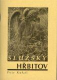 Služský hřbitov - Petr Kukal