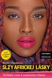 Slzy africkej lásky - Mirka Manáková