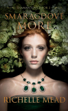 Smaragdové more - Richelle Mead