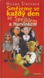 Smějeme se každý den se Spejblem a Hurvínkem - Helena Štáchová