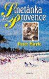 Smetánka z Provence - Peter Mayle