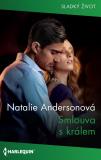 Smlouva s králem - Natalie Andersonová