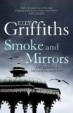 Smoke and Mirrors: Stephens and Mephisto Mystery 2 - Elly Griffiths