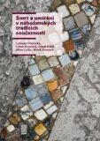 Smrt a umírání v náboženských tradicích současnosti - Tomáš Halík, ...