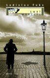 Smrt morčete - Ladislav Fuks