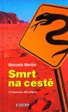 Smrt na cestě - Manuela Martini
