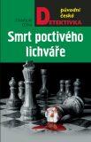 Smrt poctivého lichváře - Stanislav Češka
