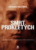 Smrt prokletých - Katarína Holetzová