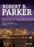 Smrt v lavicích - Robert B. Parker
