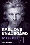 Smrt v rodině - Karl Ove Knausgard