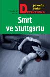 Smrt ve Stuttgartu - Stanislav Češka